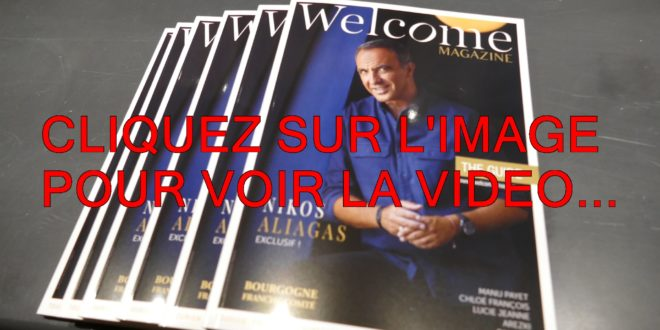 "LA VIDEO ET 79 PHOTOS AVEC MARIO BARRAVECCHIA AU PANORAMA DE BEAUNE QUI PRESENTE LE NOUVEAU ""WELCOME MAGAZINE"" AVEC EN COUVERTURE NIKOS ALIAGAS..."