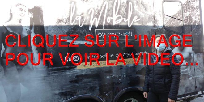2021 / 01 VIDÉO / VOUS ALLEZ DECOUVRIR LA MOBILE BY CRYO-SOFT AVEC SOPHIE BLANDIN A QUETIGNY...AVEC TROIS SEANCES EN LIVE...