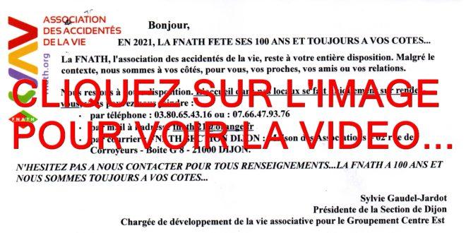 2021 / 03 VIDÉOS ET 43 PHOTOS / LA FNATH ASSOCIATION DES ACCIDENTES DE LA VIE FETE SES 100 ANS AVEC TROIS VIDEOS DEPUIS LA SECTION DE DIJON...